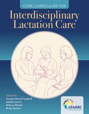 Core Curriculum for Interdisciplinary Lactation Care